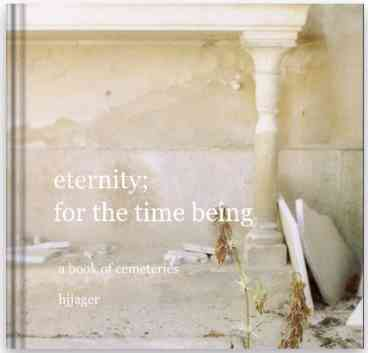 eternity for the time being